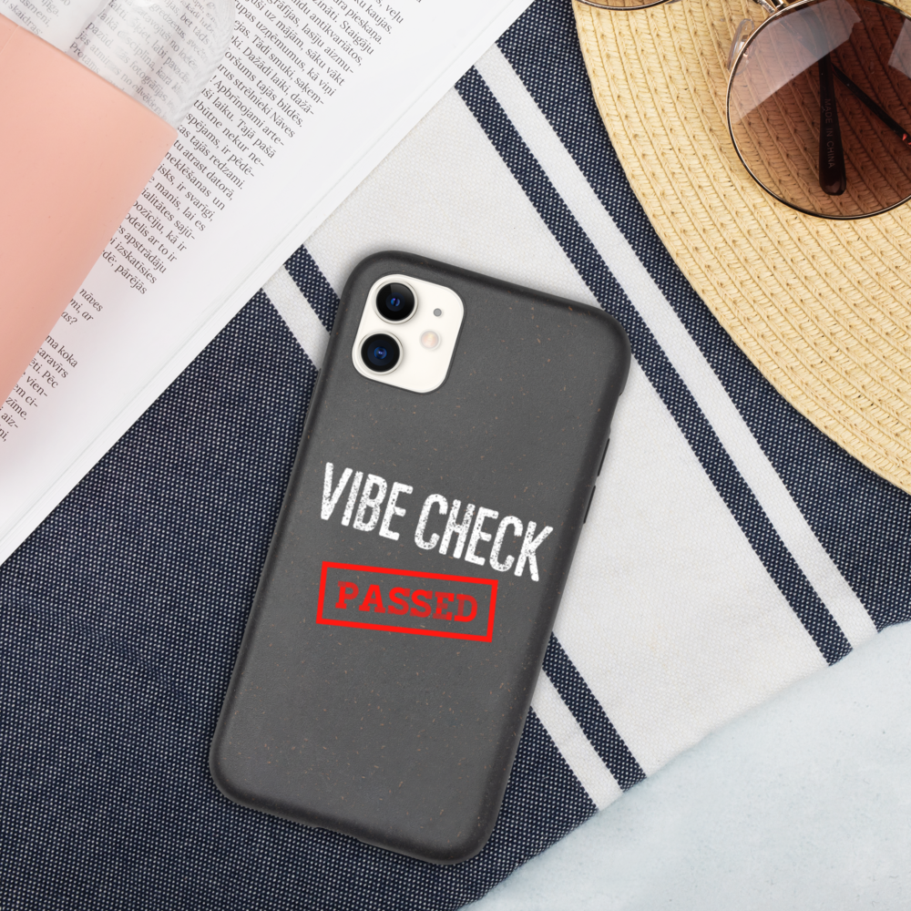 Passed the Vibe Check iPhone Case