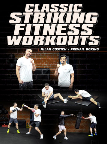 Classic Striking Fitness Workouts by Milan Costich