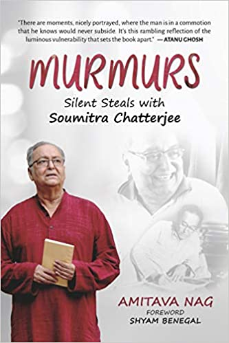 Murmurs: Silent Steals with Soumitra Chatterjee