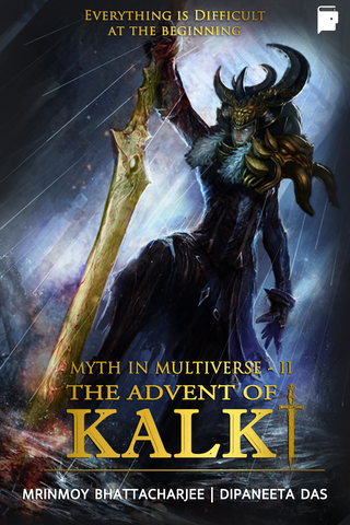 The Advent Of Kalki (Myth In Multiverse Book 2)