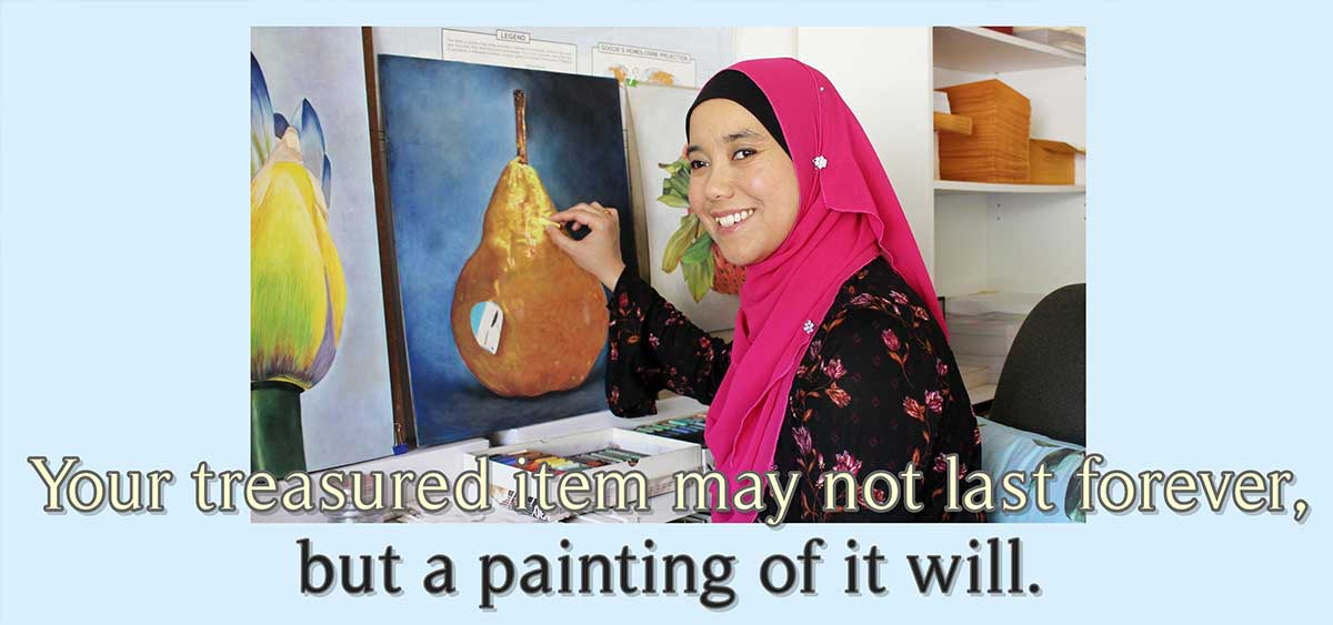 Your treasured item may not last forever, but a painting of it will.