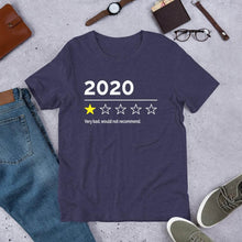 Load image into Gallery viewer, 2020 Very Bad Would Not Recommend (Unisex T-Shirt)