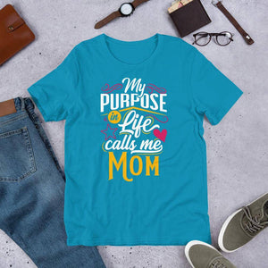 My Purpose In Life Calls Me Mom