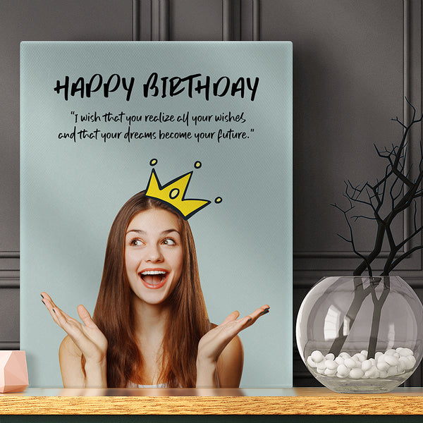 Customizable Birthday Photo Canvas and What You Want To Say