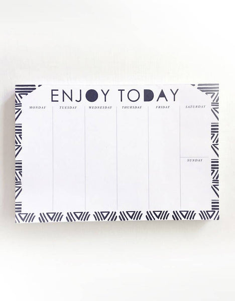 Enjoy Today - Weekly Notepad