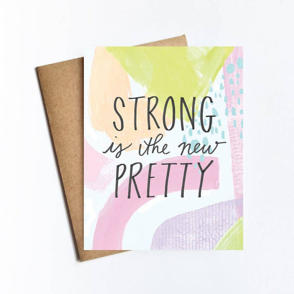 Strong Is the New Pretty Card
