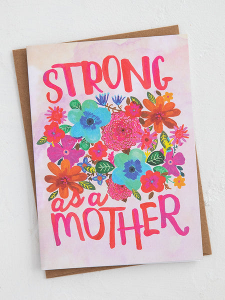 Strong As A Mother Card