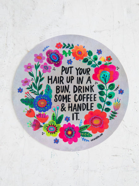 Put Your Hair Up Vinyl Sticker