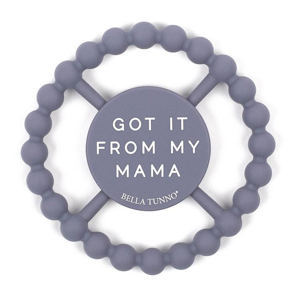 Got It From My Mama Happy Teether