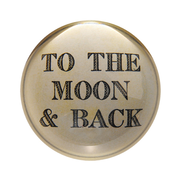 To The Moon and Back Paperweight