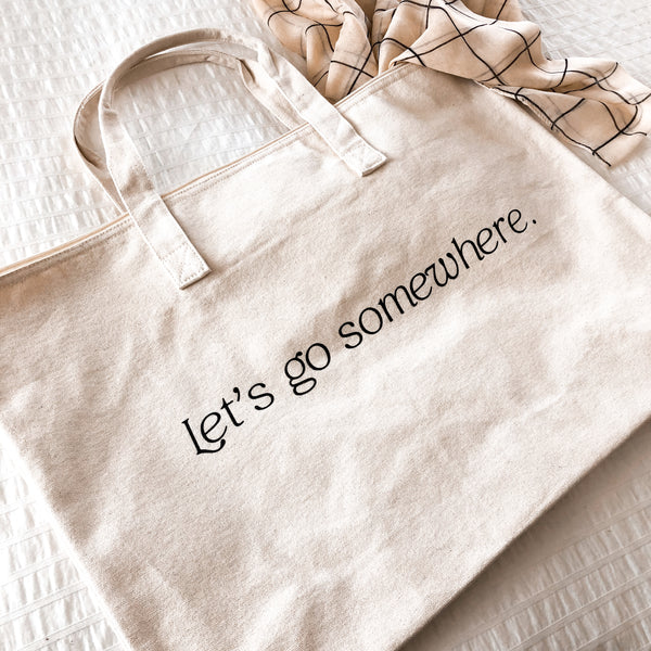Let's Go Somewhere - Overnight Bag/Tote - Natural Canvas