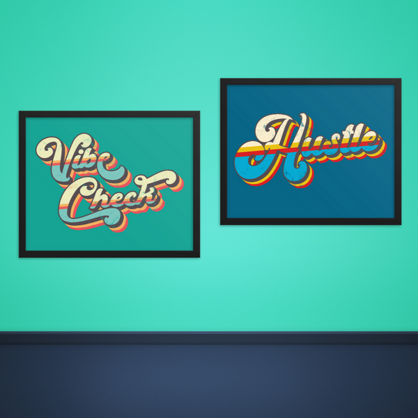 HUSTLE & VIBE CHECK Digital Download Set 16x20