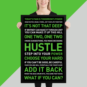 HUSTLE (The Green One) Poster 24x36 | Motivational Instructor Quotes | Spin Bike Gym Wall Decor