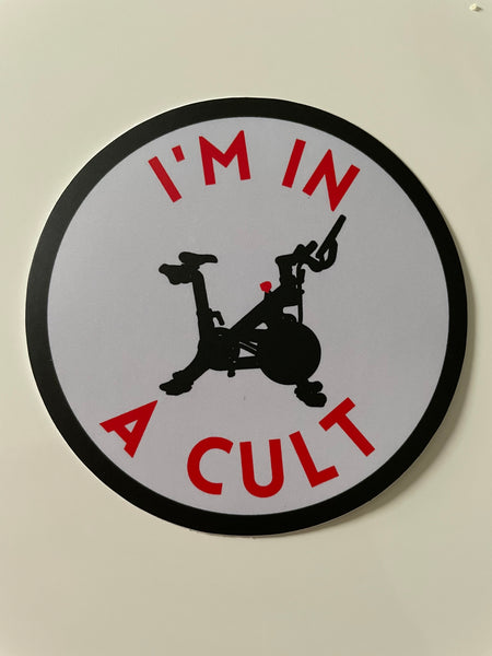 I'M IN A CULT Vinyl Sticker 3x3 Weatherproof