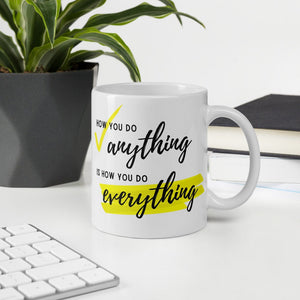 How You Do ANYTHING/EVERYTHING Jess Coffee Mug
