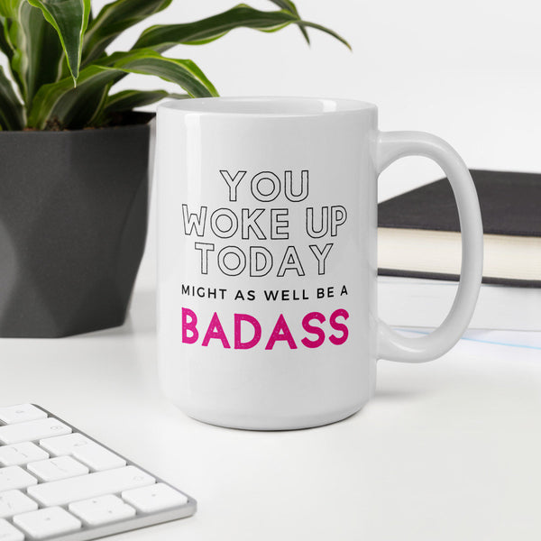 You Woke Up Today Mug - Robin Best Print Mug 2020