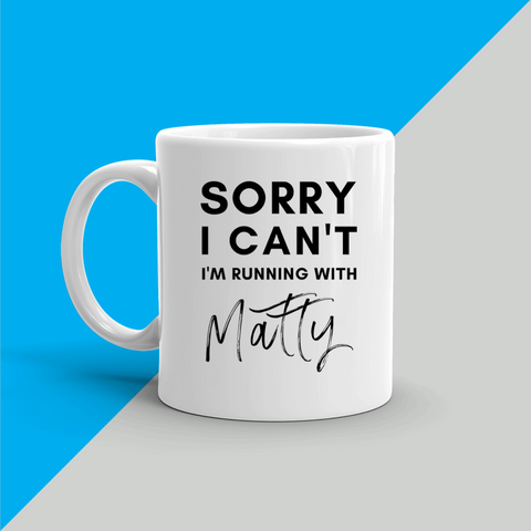 SORRY I CAN'T I'm running with (Running Instructor) Mug