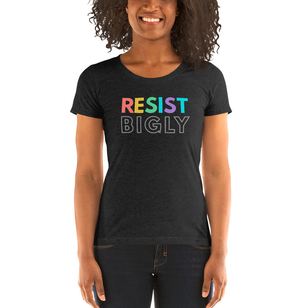 RESIST BIGLY Ladies' Triblend Tee - Women's Best T-shirt 2020