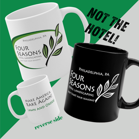 Four Seasons Total Landscaping Philadelphia PA 2020 | Black or White Ceramic Mug