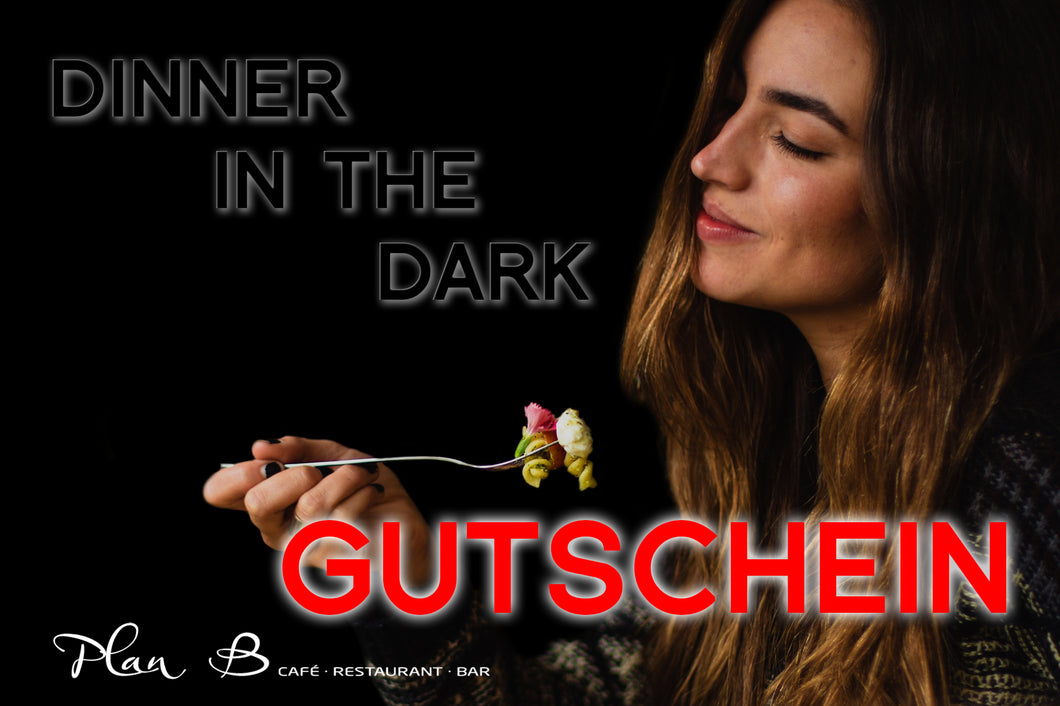 Dinner in the Dark - Gutschein für zwei Person
