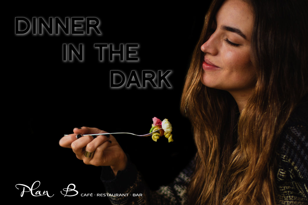 Dinner in the Dark - 10.01.2021, 17:00 Uhr