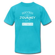 Success is a JourneyUnisex T-Shirt - turquoise