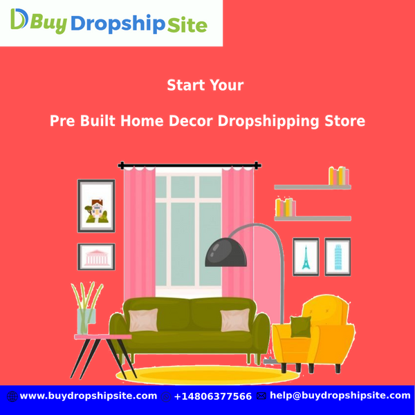 Start Your Pre Built Home Decor Dropshipping Store