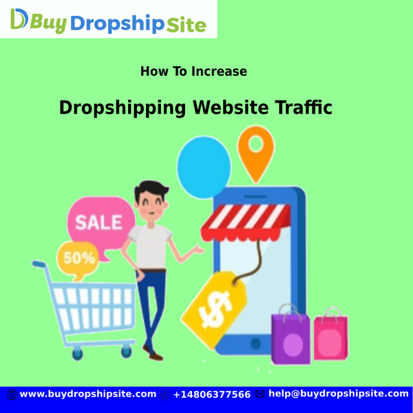Tips To Increase Dropshipping Website Traffic