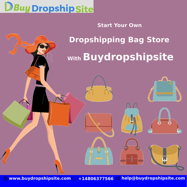 Start Your Own Dropshipping Bag Store With Buydropshipsite