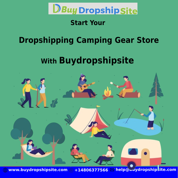 Start Your Dropshipping Camping Gear Store With Buydropshipsite