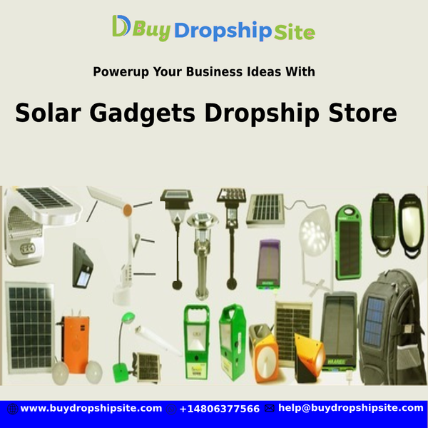 Powerup Your Business Ideas With Solar Gadgets Dropship Store