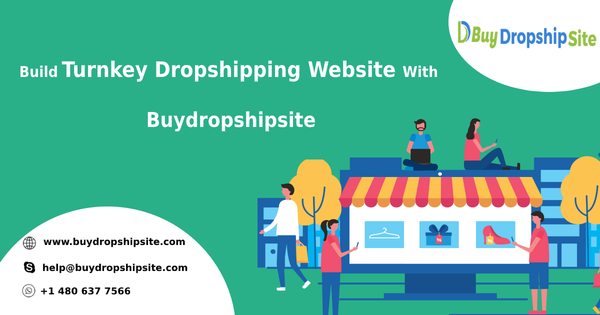 Build Turnkey Dropshipping Website With Buydropshipsite