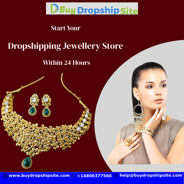 Start Your Dropshipping Jewellery Store Within 24 Hours