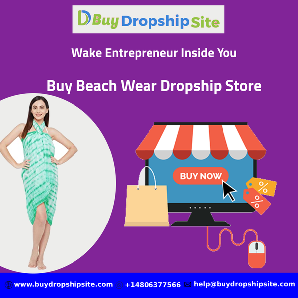 Wake Entrepreneur Inside You-Buy Beach Wear Dropship Store