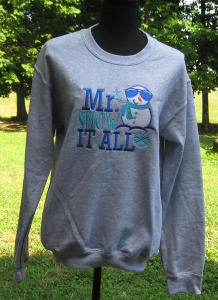 Snow it all sweatshirt