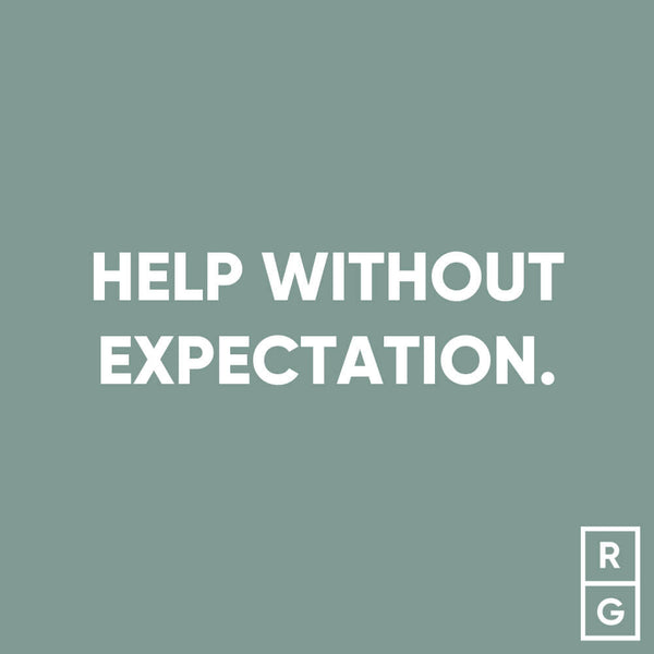 Help Without Expectation