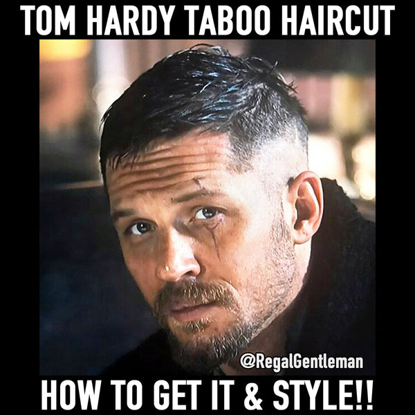 Tom Hardy Taboo Hair | What Is The Haircut? How To Style Your Hair?