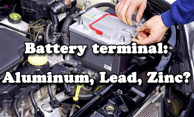 Can we use aluminum to make battery terminals for cars?