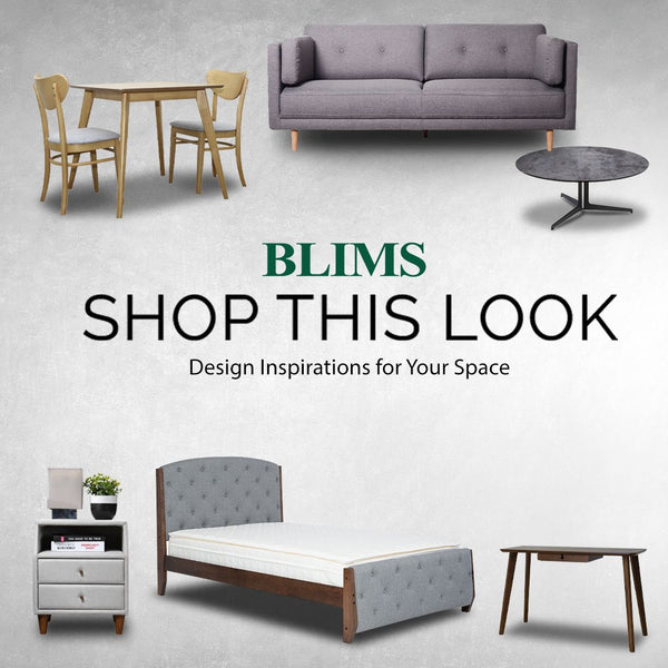 BLIMS SHOP THIS LOOK- LET YOUR HOME FEE THE STYLE WITH OUR CONDO COLLECTION