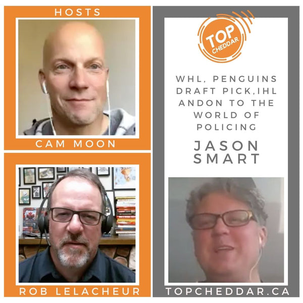 Top Cheddar Episode 012 - Jason Smart - Raider, Blade, Penguin and a career in policing