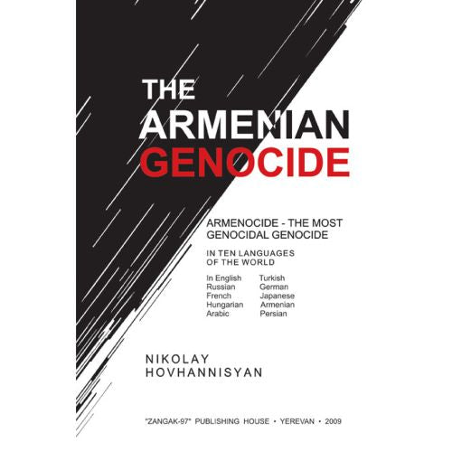 The Armenian Genocide: Armenocide-The Most Genocidal Genocide