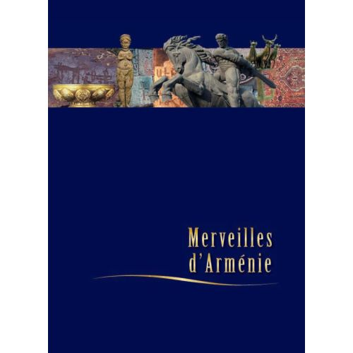 Wonders of Armenia (French)