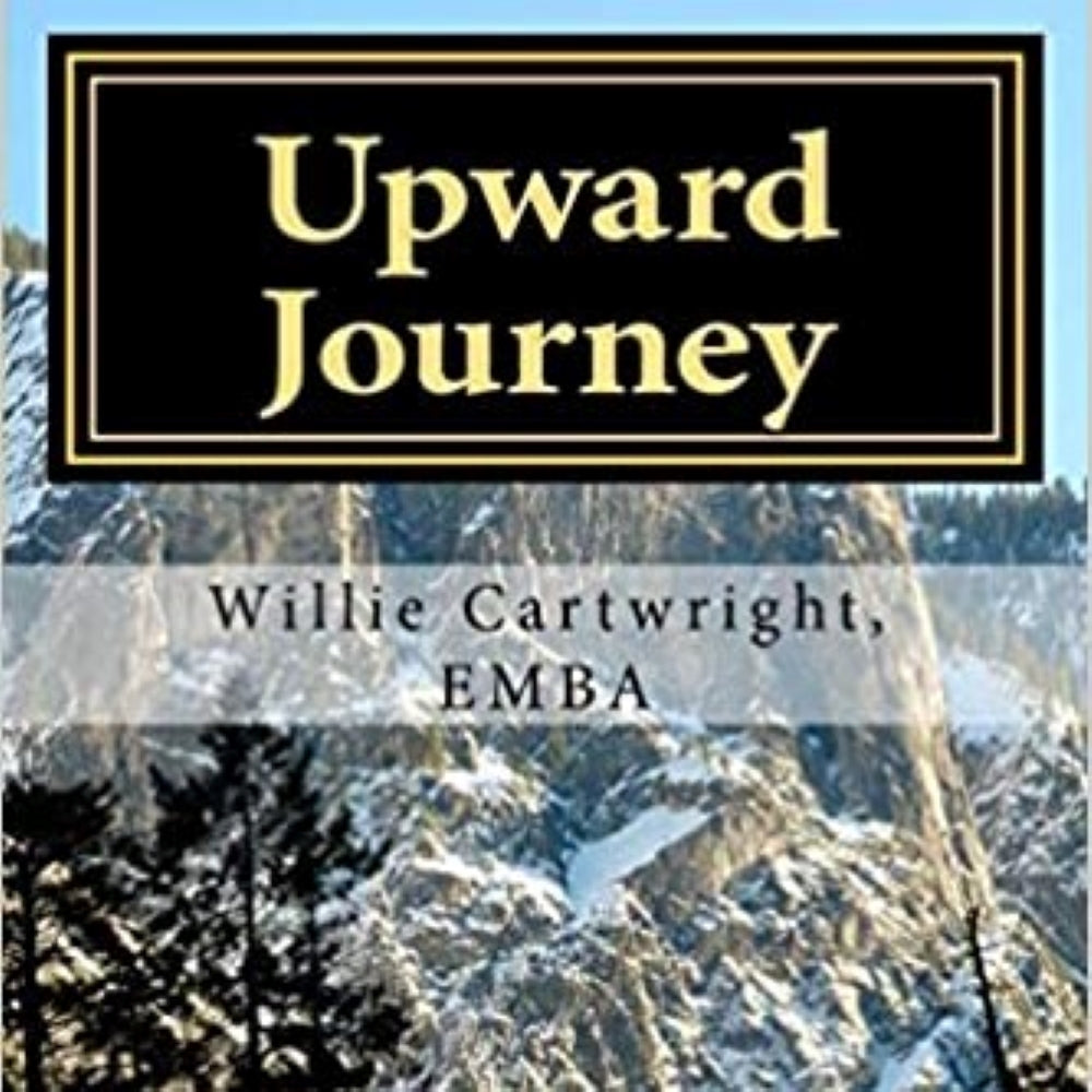 Book- Upward Journey- Finding Success in Life by Willie Cartwright
