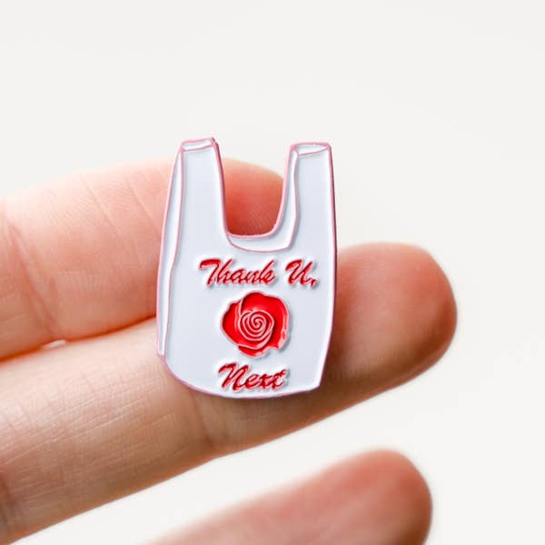Thank U Next Plastic Bag Enamel Pin