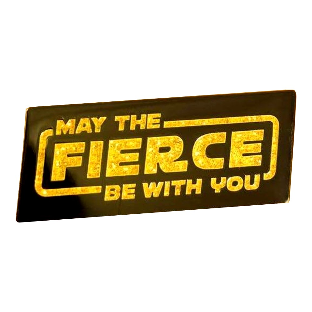 May the Fierce Enamel Pin