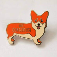 Load image into Gallery viewer, Hey Corgeous Enamel Pin