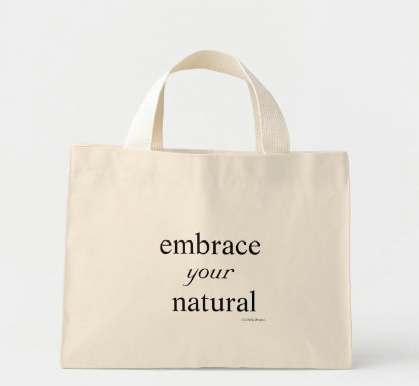 Embrace Your Natural Trendy Tote