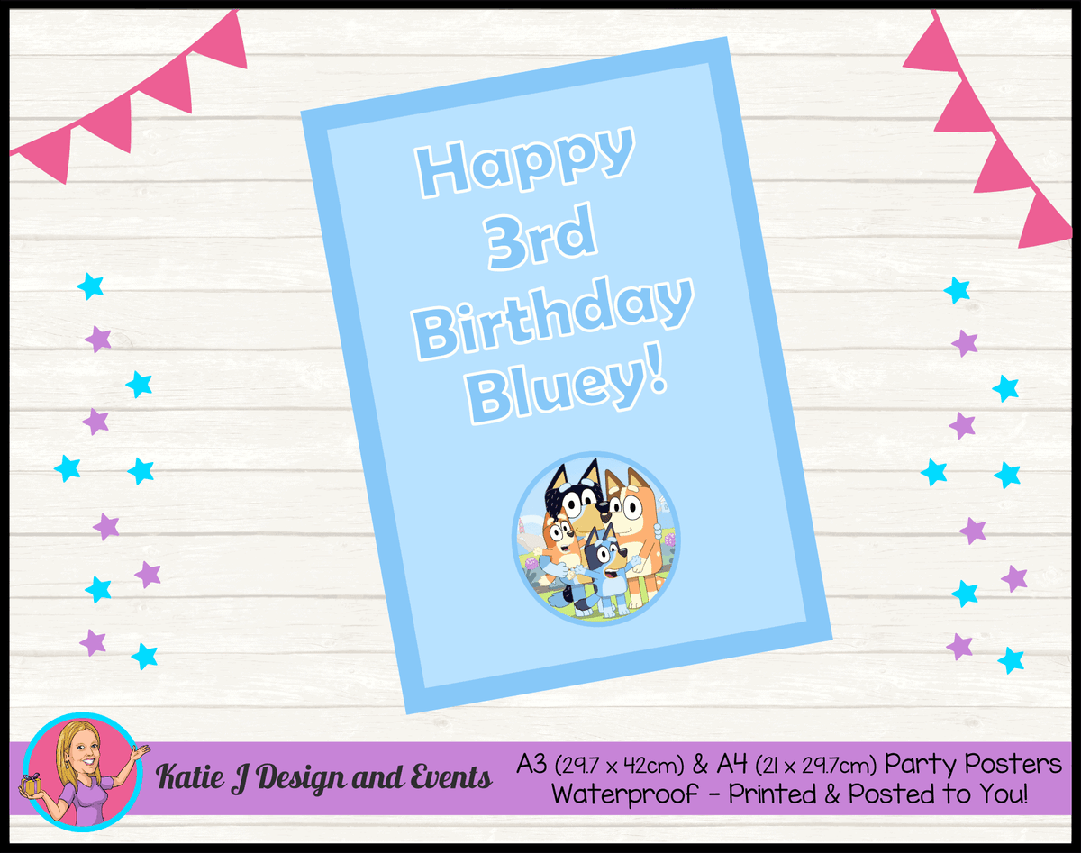 Bluey Personalised Birthday Party Posters