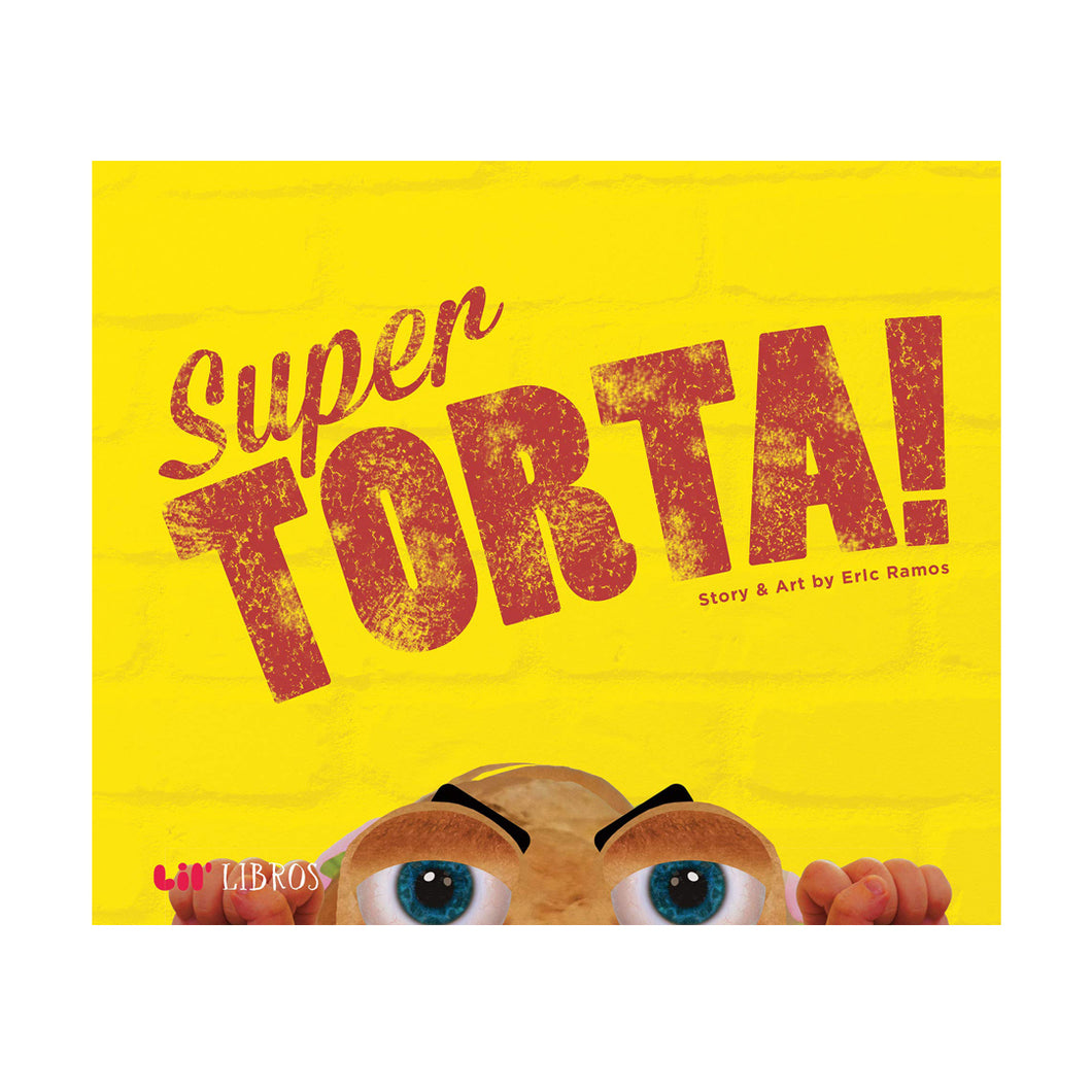 Super Torta! (A Bilingual Picture Book)