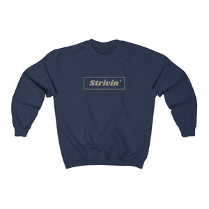 Strivin' Crewneck Sweatshirt